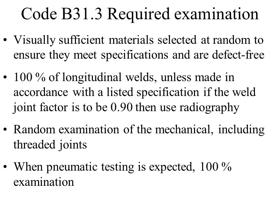 Code B31.3 Required examination