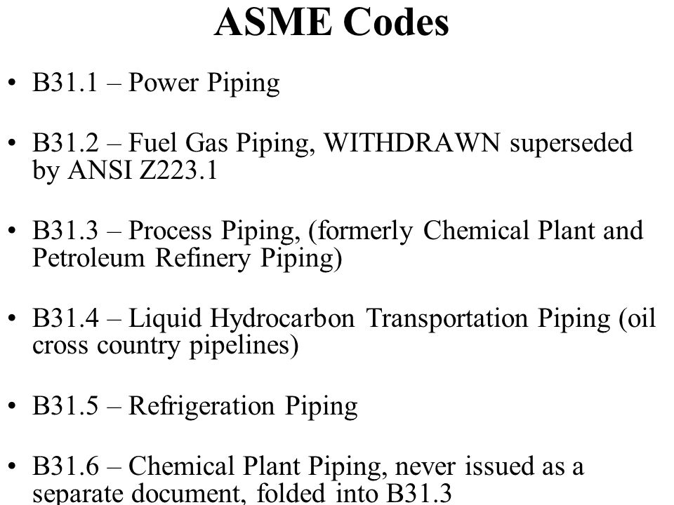 ASME Codes B31.1 – Power Piping