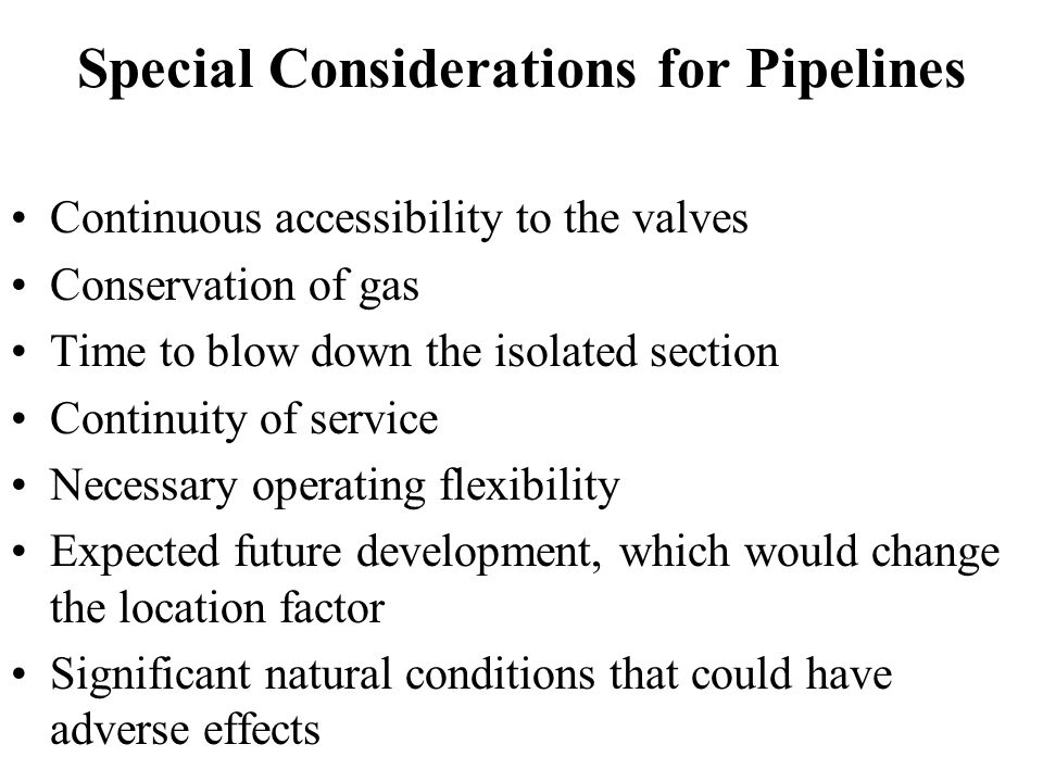 Special Considerations for Pipelines