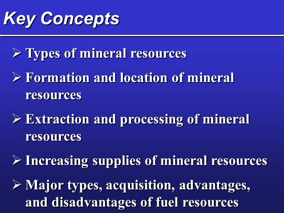 Key Concepts Types of mineral resources