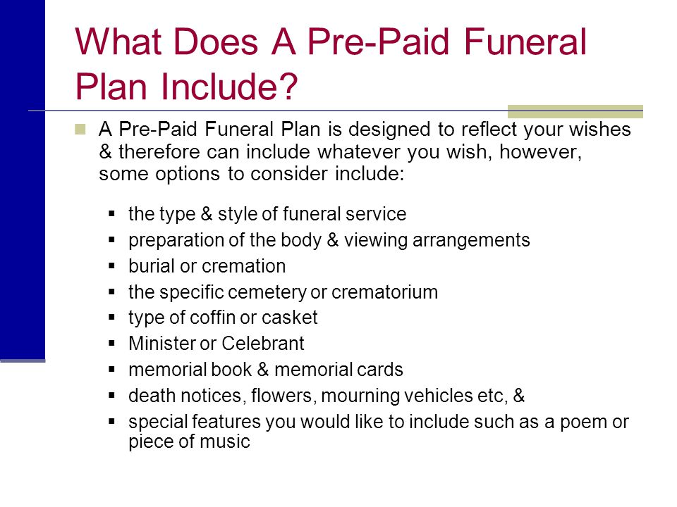 What Does A Pre-Paid Funeral Plan Include
