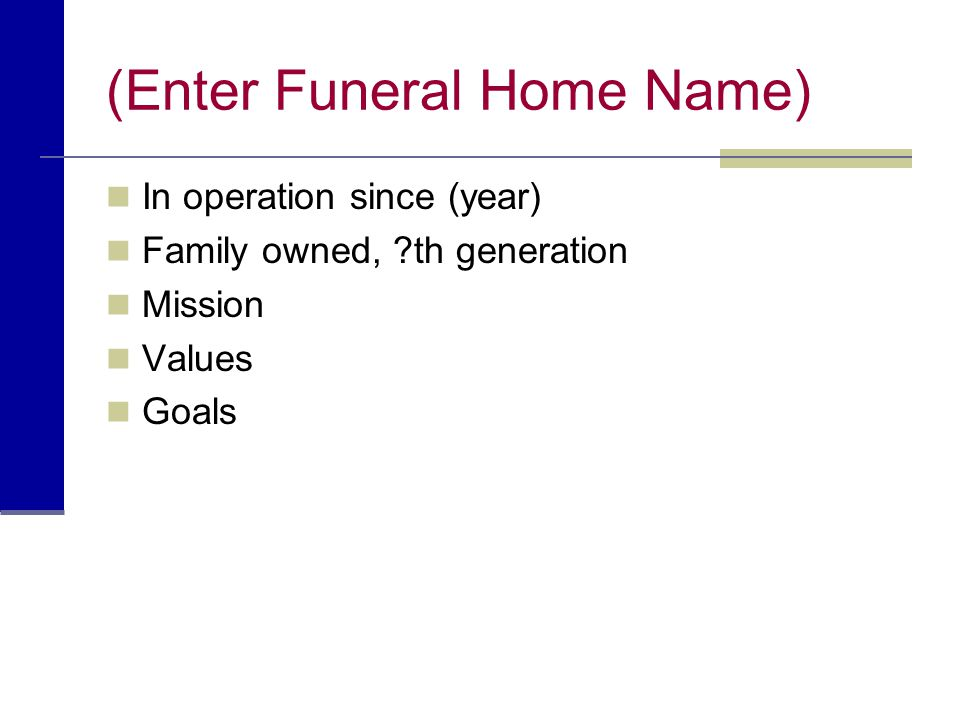 (Enter Funeral Home Name)