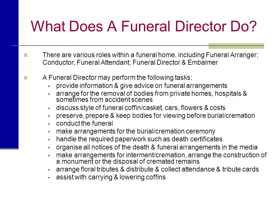 What Does A Funeral Director Do