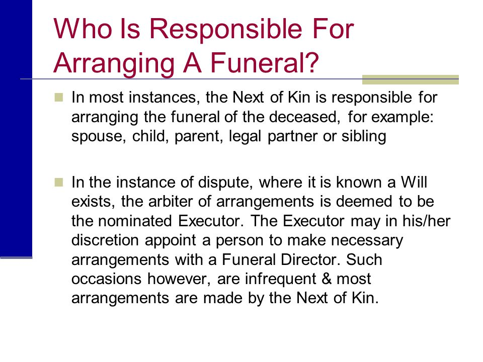 Who Is Responsible For Arranging A Funeral