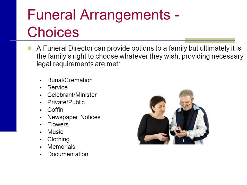 Funeral Arrangements - Choices