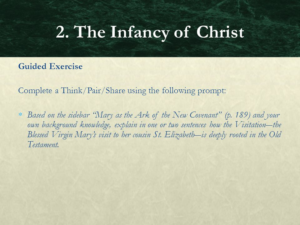 2. The Infancy of Christ Guided Exercise