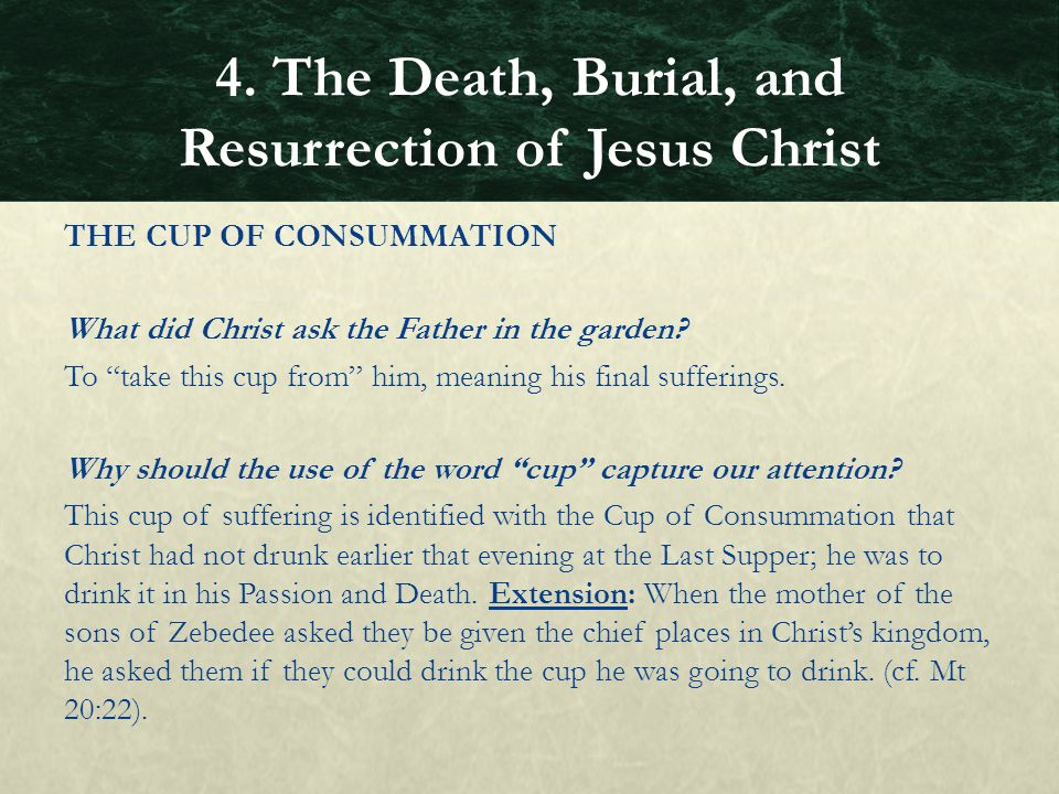 4. The Death, Burial, and Resurrection of Jesus Christ