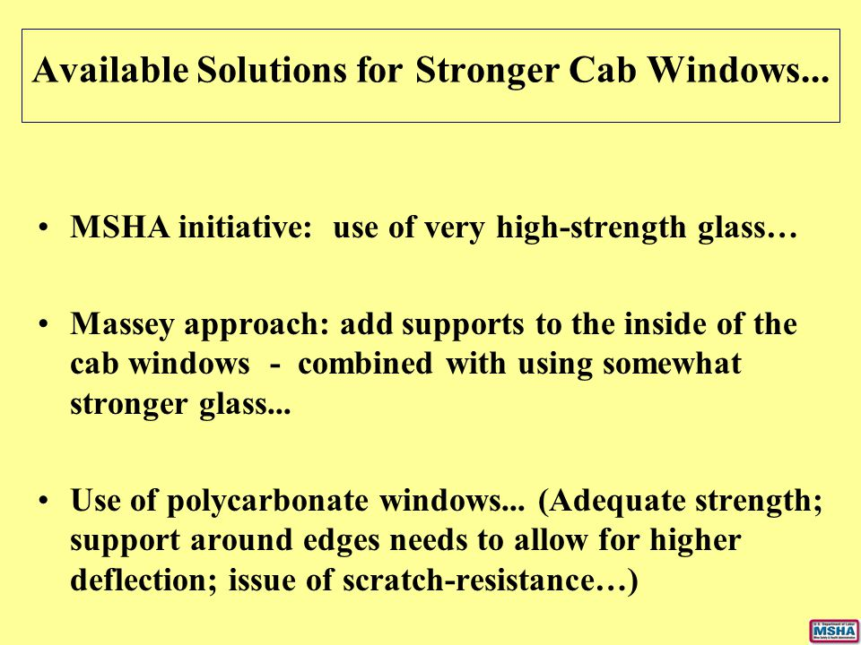 Available Solutions for Stronger Cab Windows...