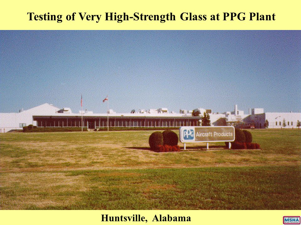 Testing of Very High-Strength Glass at PPG Plant