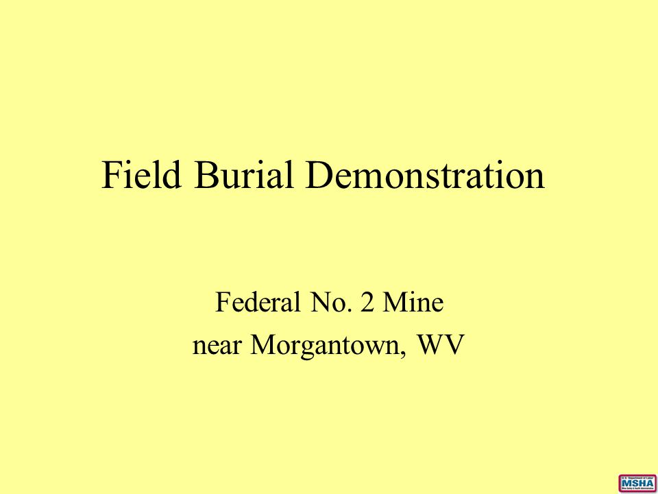 Field Burial Demonstration