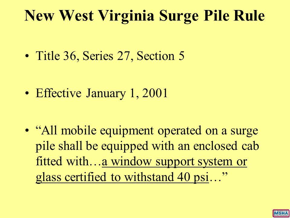 New West Virginia Surge Pile Rule