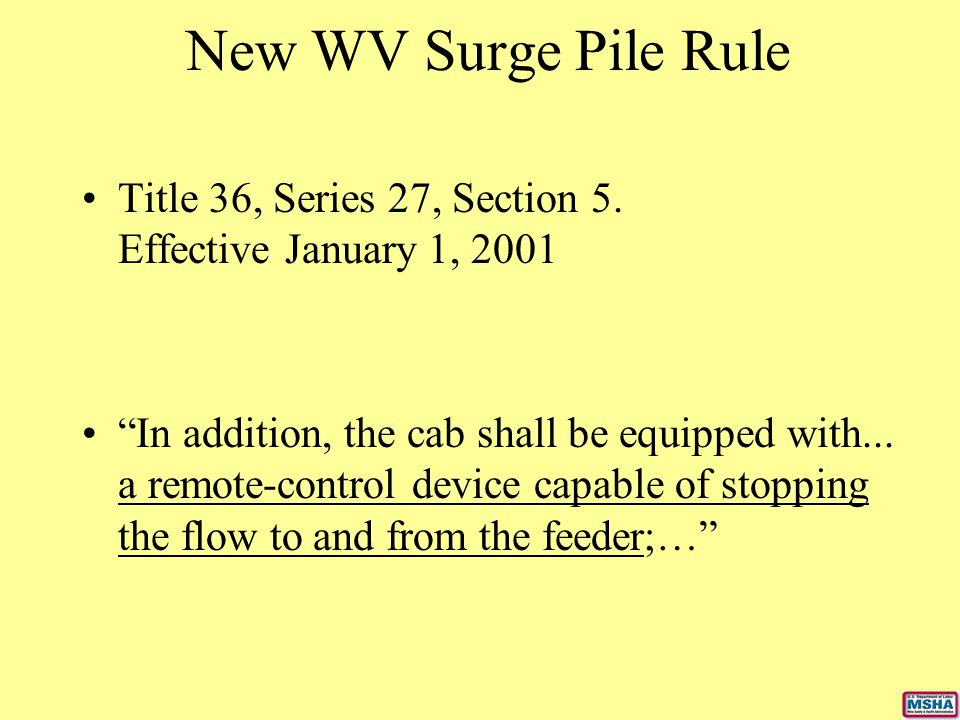 New WV Surge Pile Rule Title 36, Series 27, Section 5. Effective January 1, 2001.