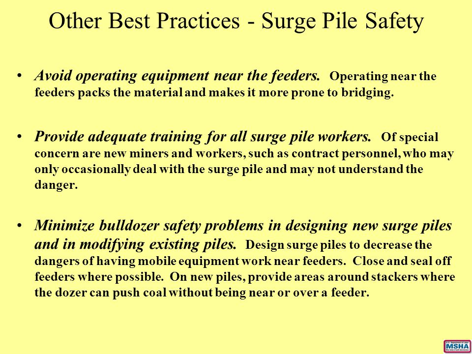 Other Best Practices - Surge Pile Safety