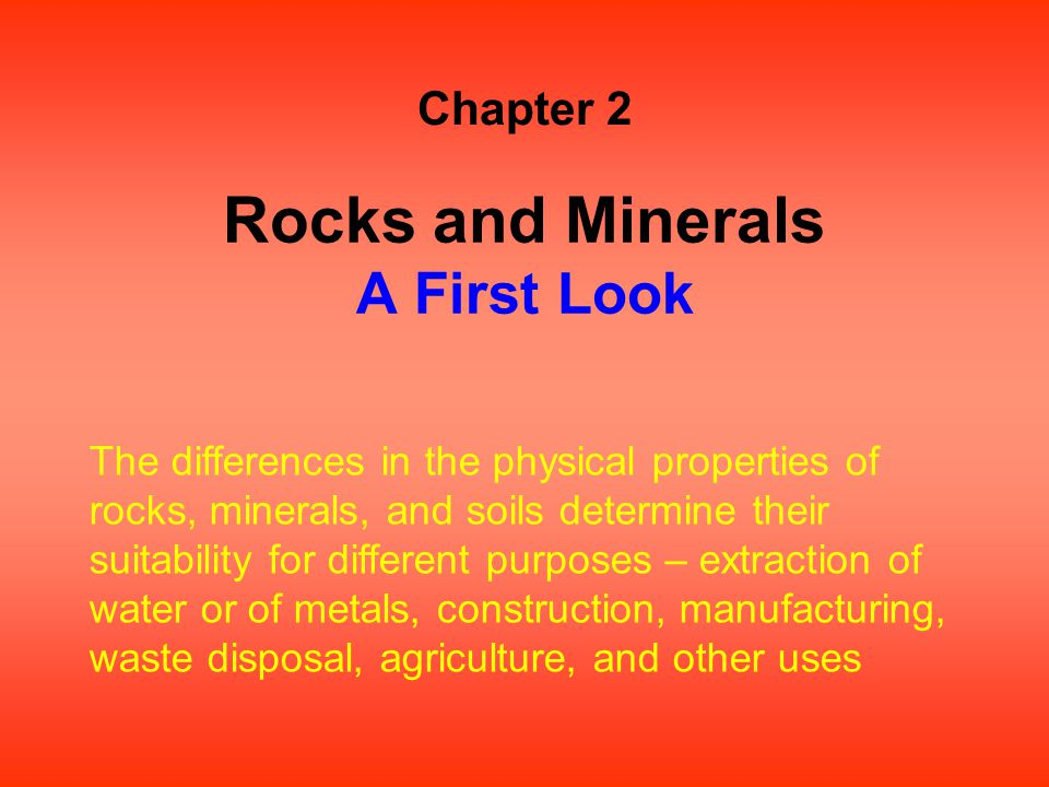 Rocks and Minerals A First Look