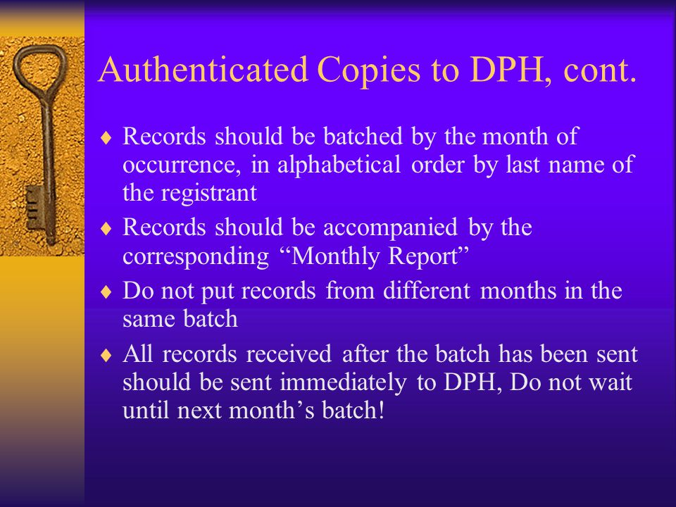 Authenticated Copies to DPH, cont.