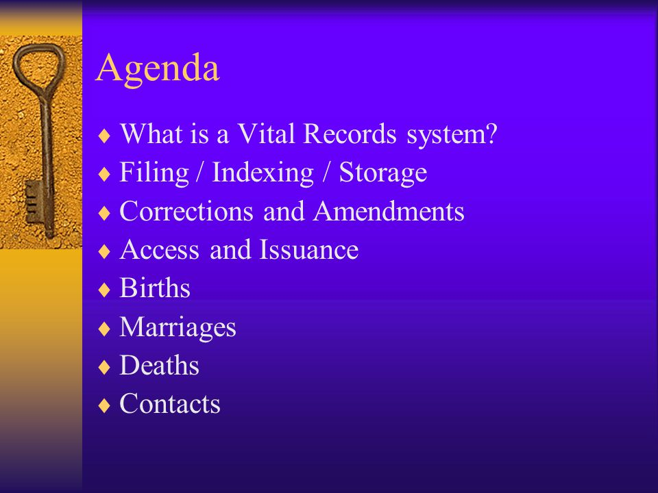 Agenda What is a Vital Records system Filing / Indexing / Storage