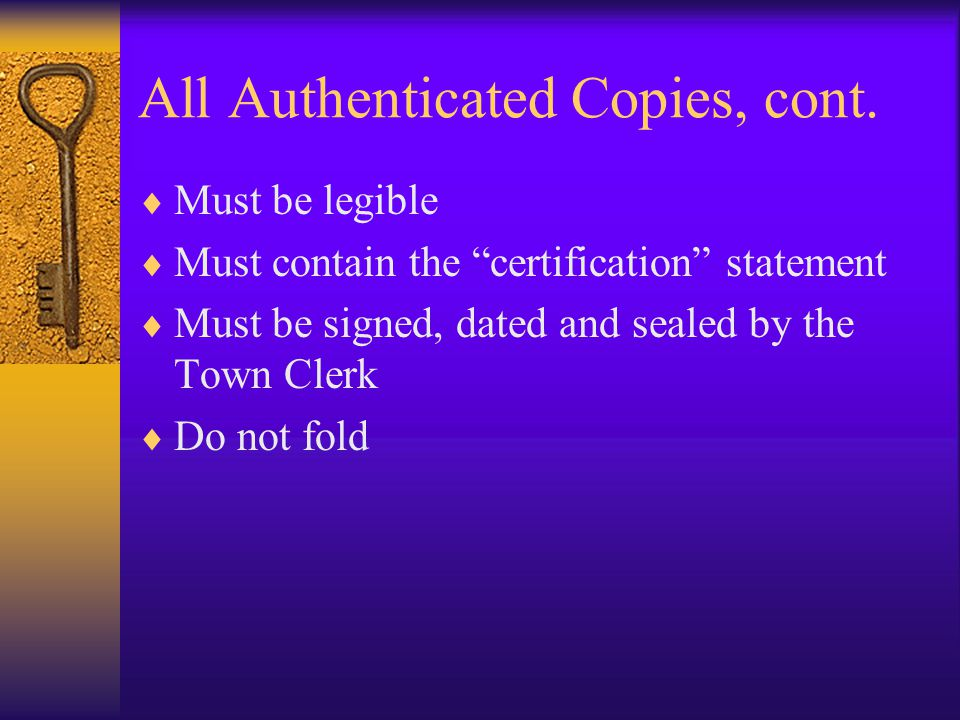 All Authenticated Copies, cont.