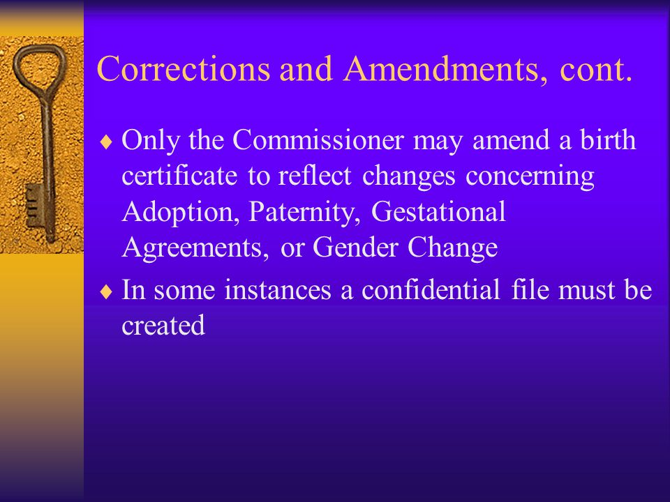 Corrections and Amendments, cont.