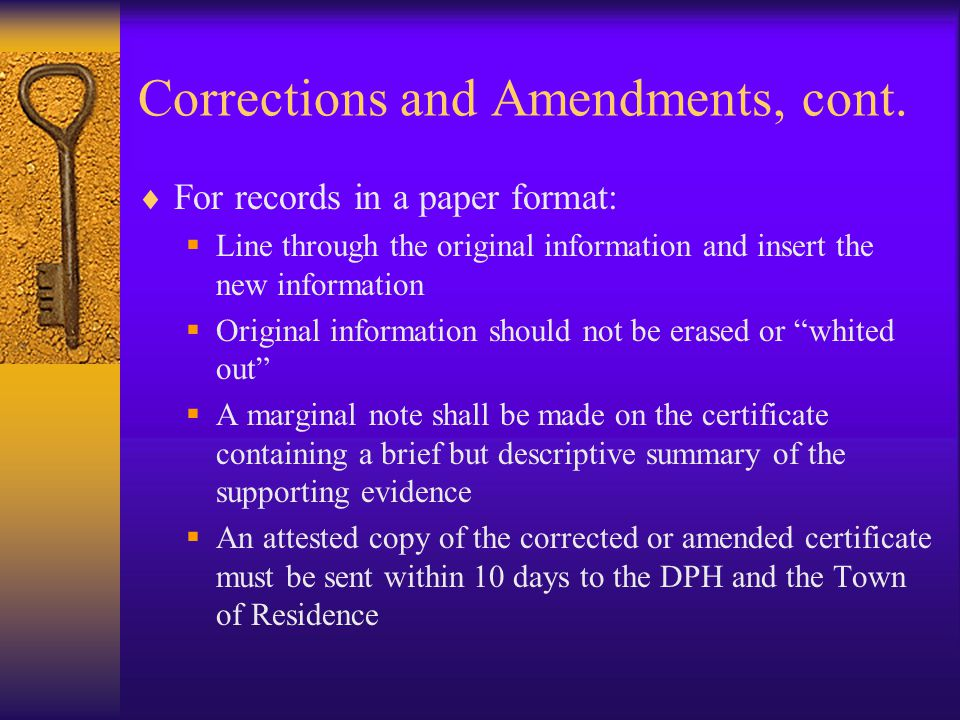 Corrections and Amendments, cont.