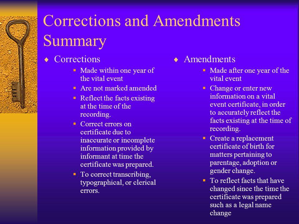 Corrections and Amendments Summary