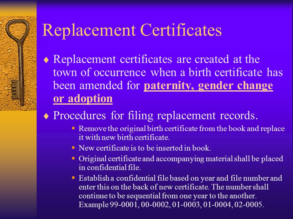 Replacement Certificates