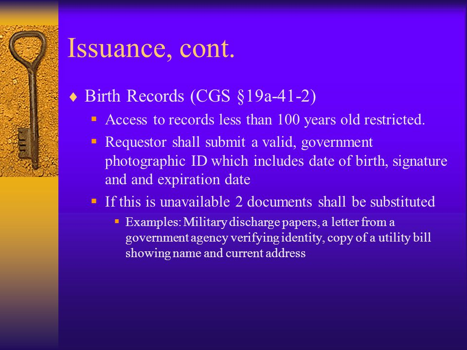 Issuance, cont. Birth Records (CGS §19a-41-2)