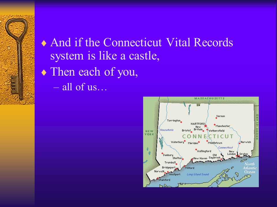 And if the Connecticut Vital Records system is like a castle,