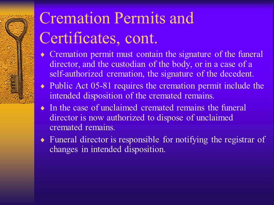 Cremation Permits and Certificates, cont.