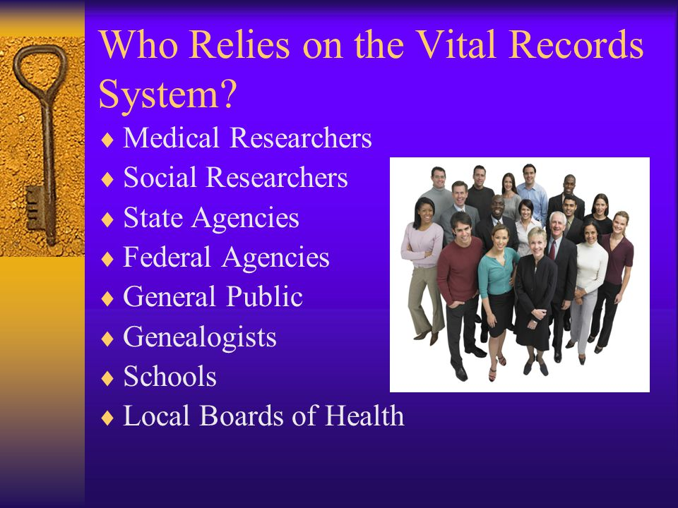 Who Relies on the Vital Records System