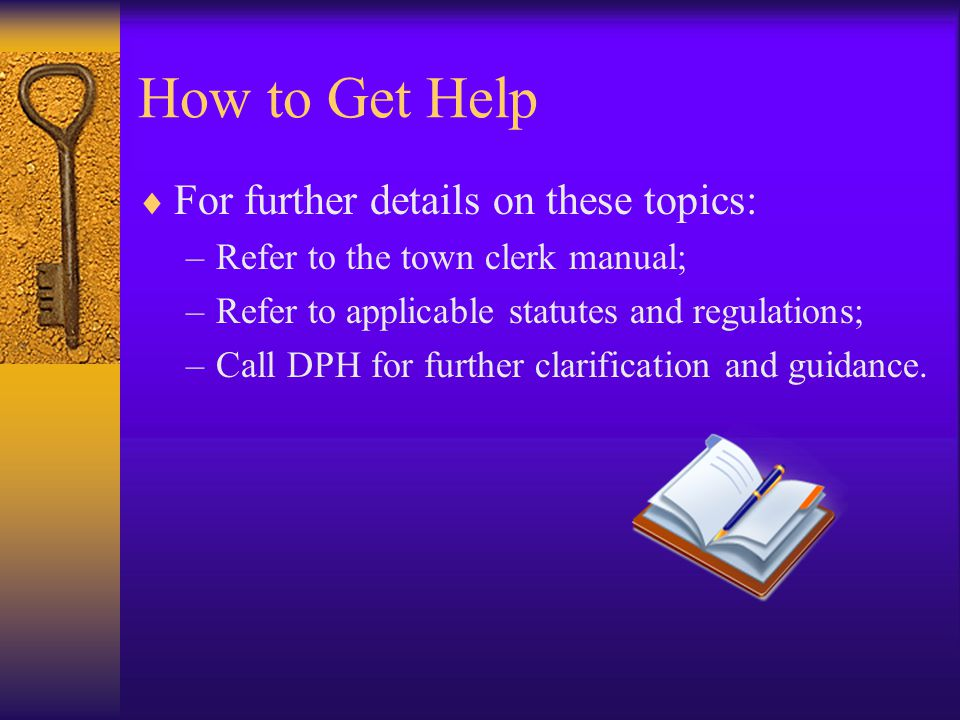 How to Get Help For further details on these topics: