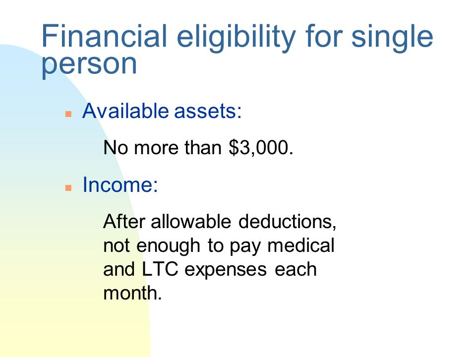 Financial eligibility for single person