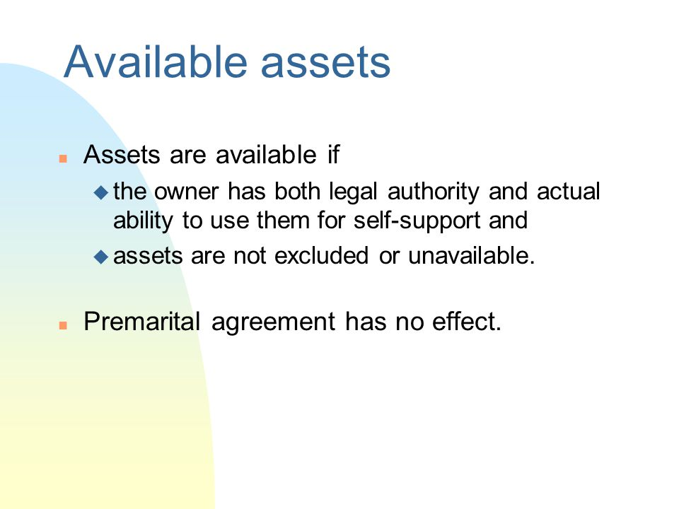 Available assets Assets are available if