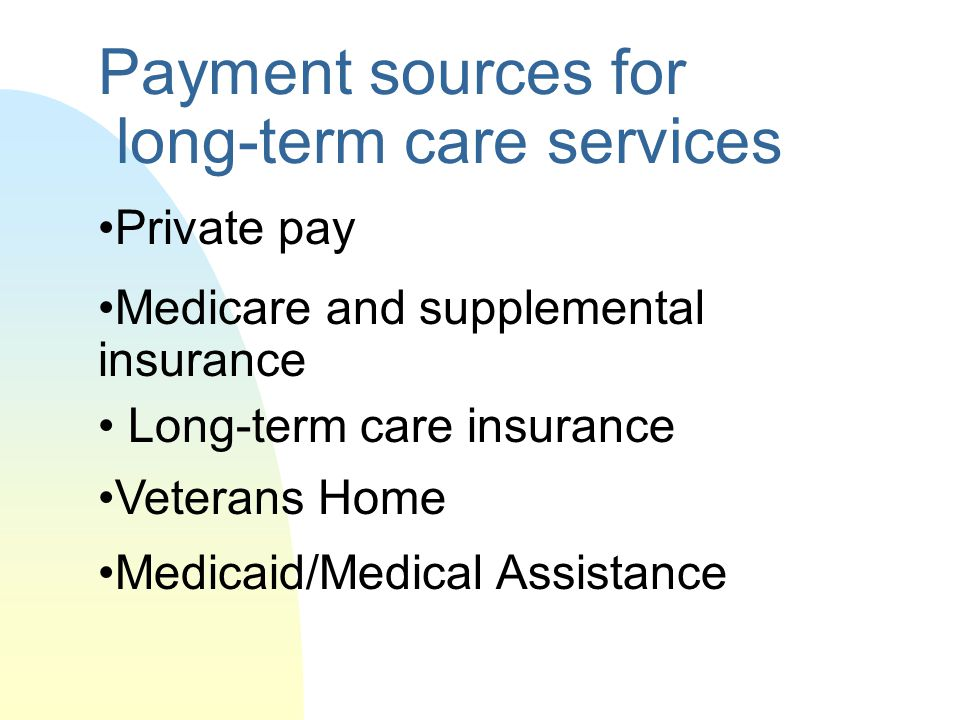 Payment sources for long-term care services