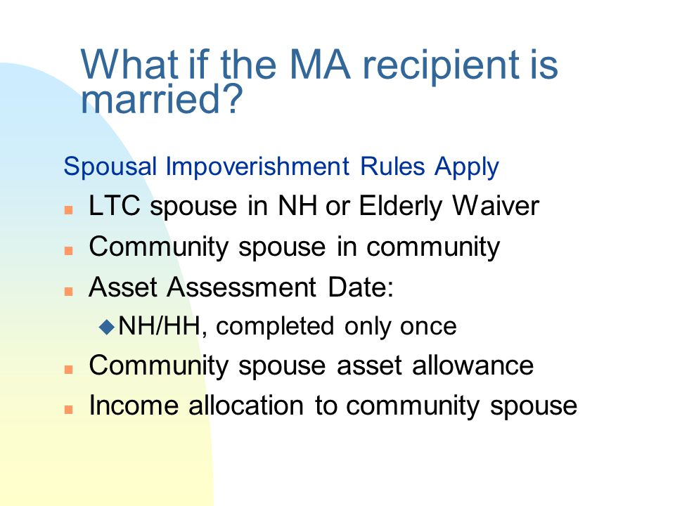 What if the MA recipient is married