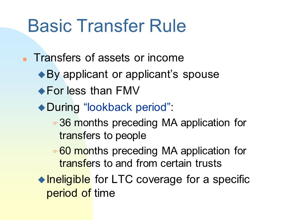 Basic Transfer Rule Transfers of assets or income