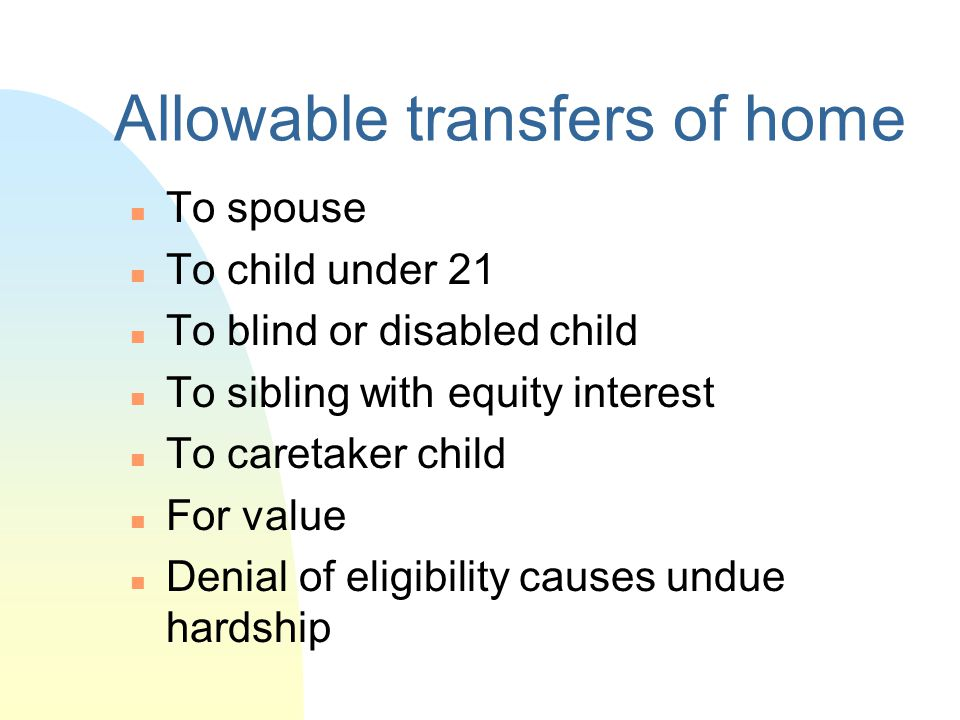 Allowable transfers of home