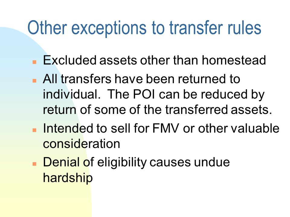 Other exceptions to transfer rules