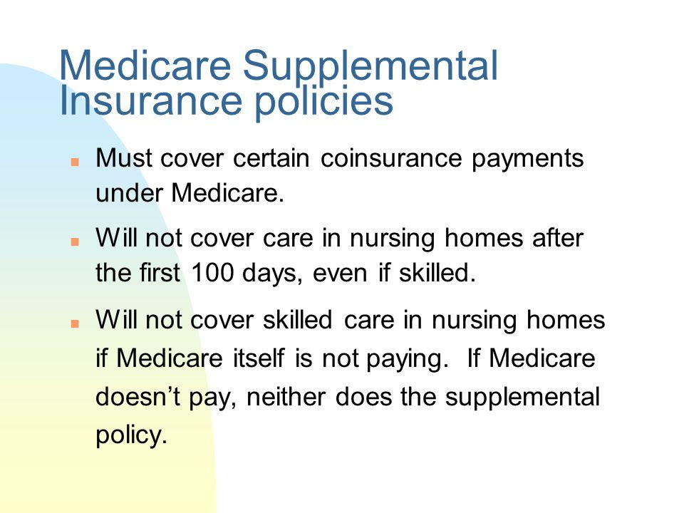 Medicare Supplemental Insurance policies