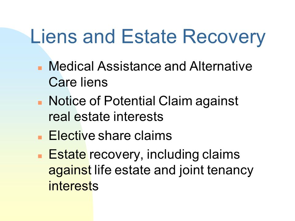 Liens and Estate Recovery