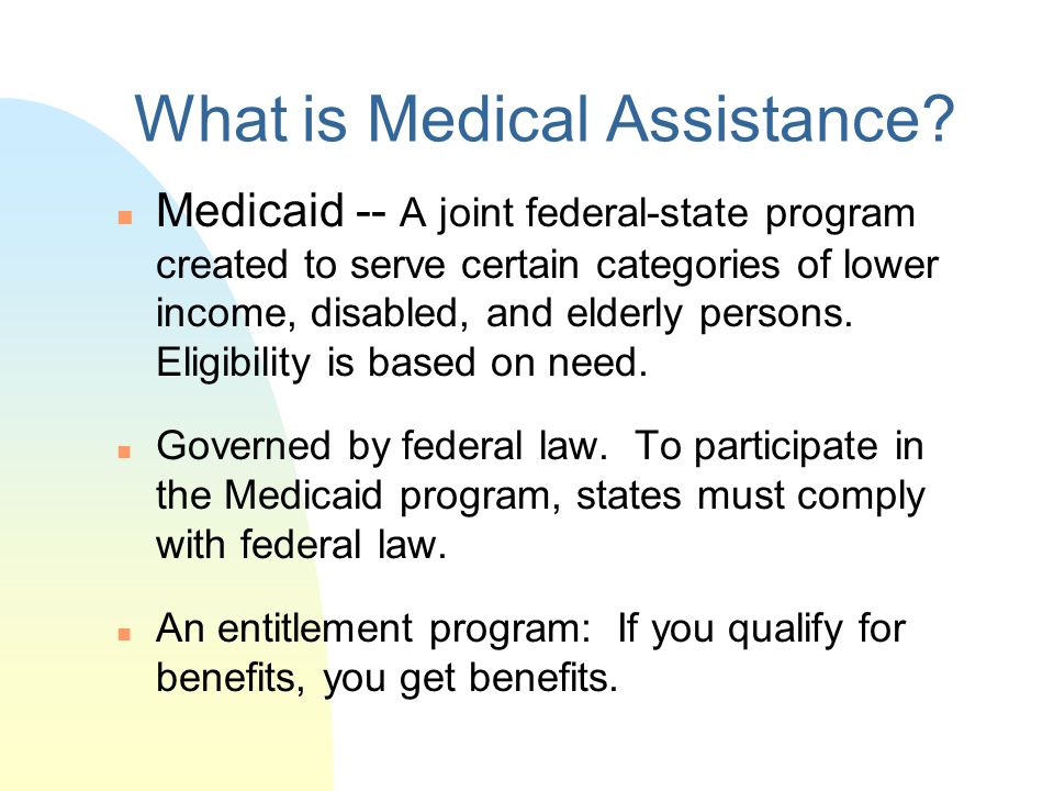 What is Medical Assistance