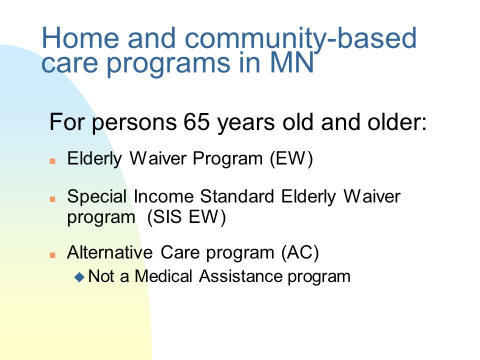 Home and community-based care programs in MN