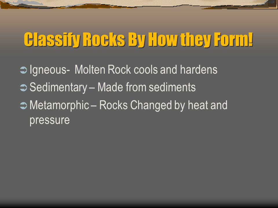 Classify Rocks By How they Form!