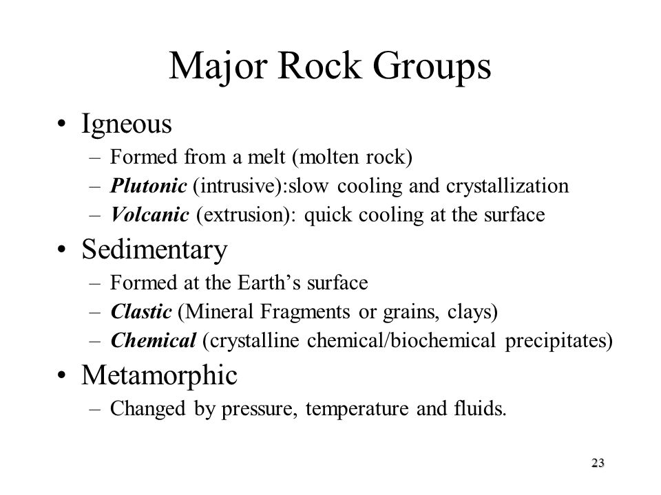 Major Rock Groups Igneous Sedimentary Metamorphic