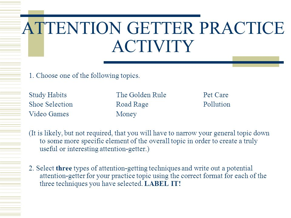 ATTENTION GETTER PRACTICE ACTIVITY