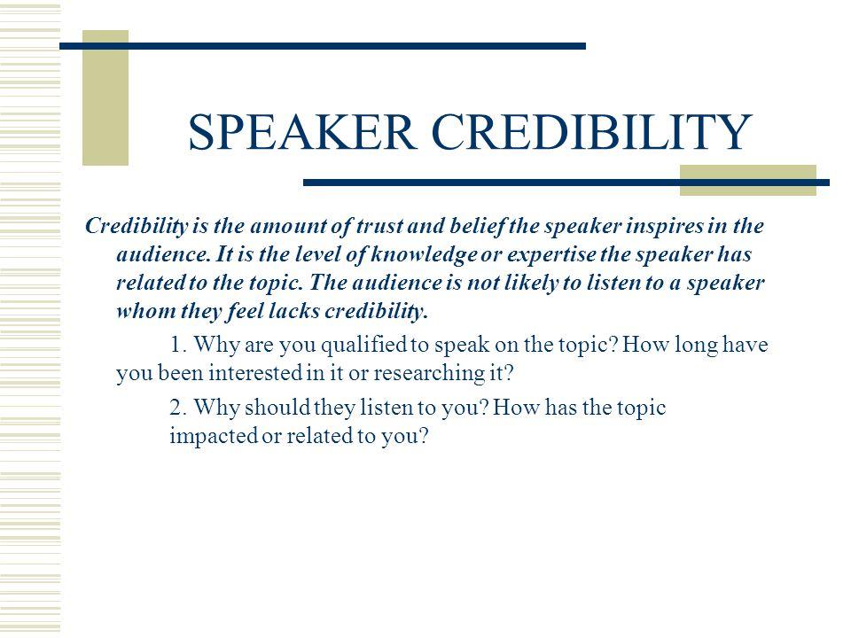 SPEAKER CREDIBILITY