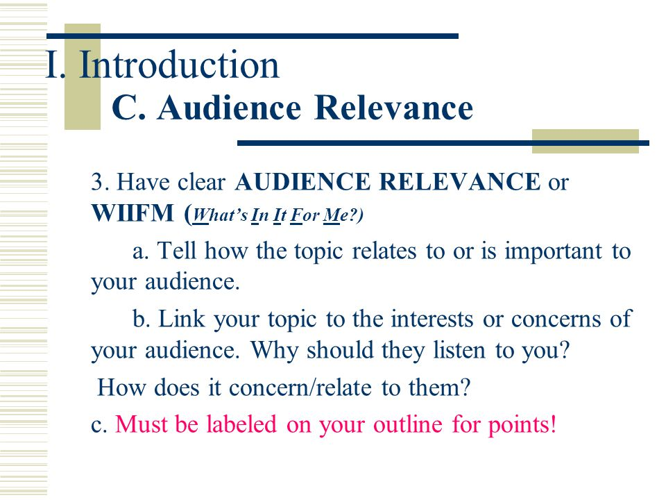I. Introduction C. Audience Relevance