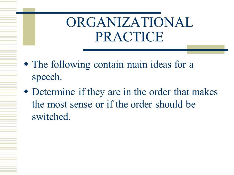 ORGANIZATIONAL PRACTICE