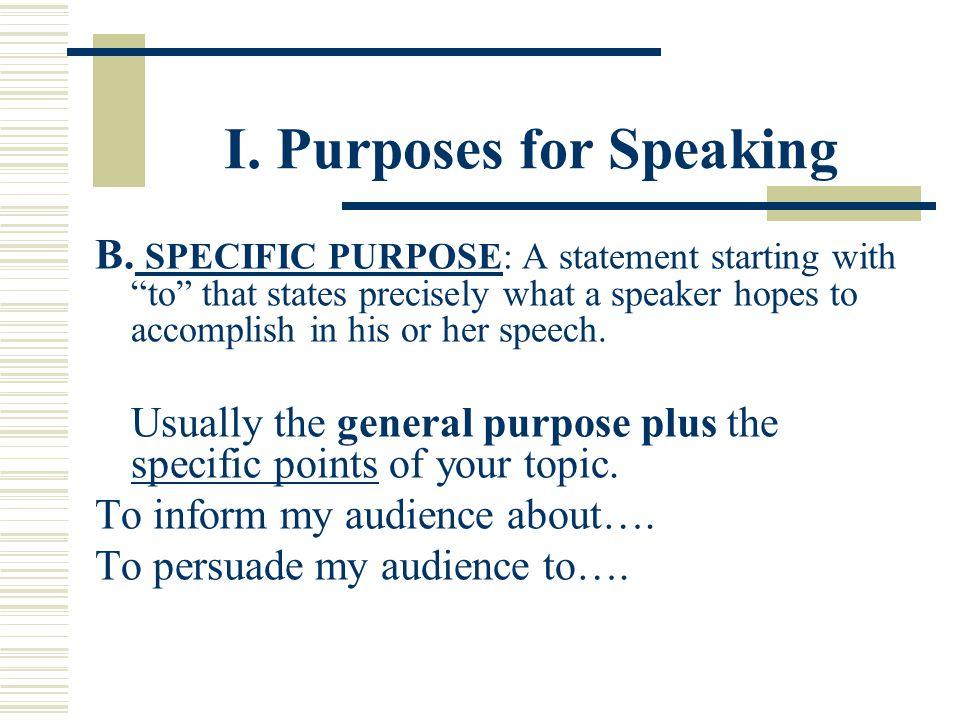 I. Purposes for Speaking