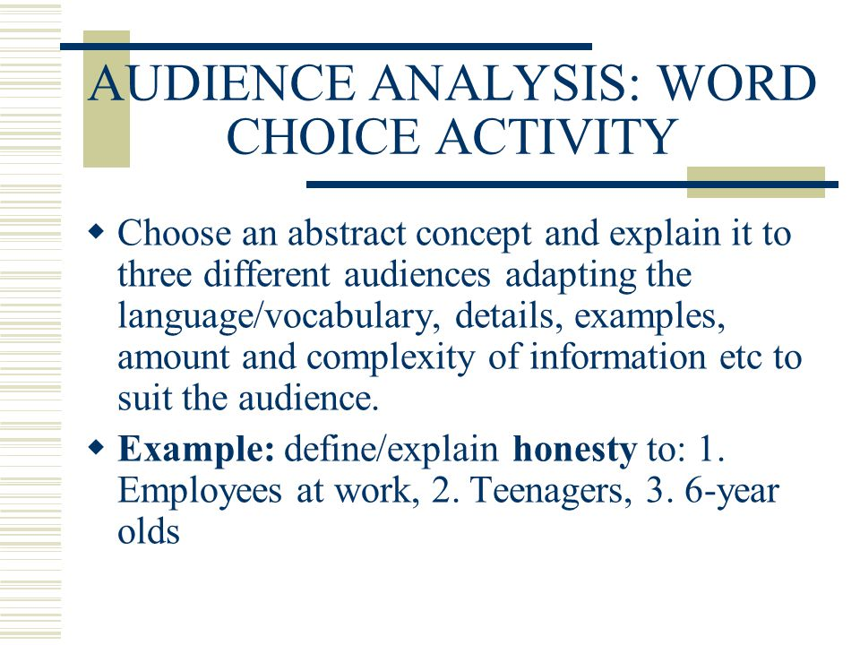 AUDIENCE ANALYSIS: WORD CHOICE ACTIVITY