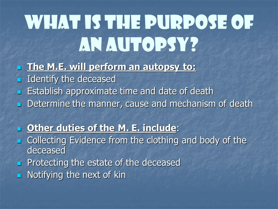 What is the Purpose of An Autopsy